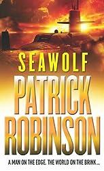 Seawolf by Patrick Robinson (2001-01-25)
