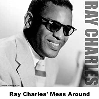 ray charles 39 mess around by ray charles on amazon music. Black Bedroom Furniture Sets. Home Design Ideas