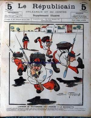 REPUBLICAIN (LE) [No 147] du 29/06/1902 - L'OPINION DE SACCABROSSE SUR L'ESCRIME A LA BAIONNETTE DESSIN DE ED. GUENIN par Collectif