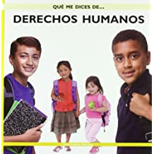 Derechos humanos (Que Me Dices De. . . / What About . . .)