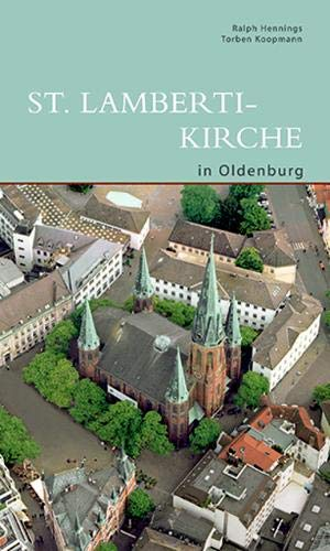 St. Lamberti-Kirche in Oldenburg (DKV-Edition)
