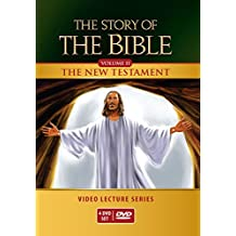 The Story of the Bible Video Lecture Series: The New Testament