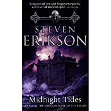 Midnight Tides: (Malazan Book of the Fallen 5) (The Malazan Book Of The Fallen)