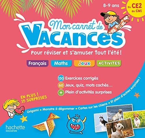 Mon carnet de vacances Du CE2 au CM1 - 8/9 ans