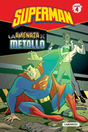 Superman. La amenaza de Metallo: 2 (Superhéroes de DC: Superman) por Eric Stevens