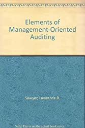 Elements of Management-Oriented Auditing by Lawrence B. Sawyer (1984-01-03)