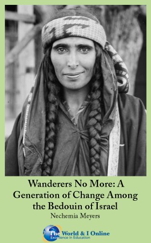 Wanderers No More: A Generation of Change Among the Bedouin of Israel (English Edition) -