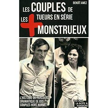 Les couples de tueurs en série les plus monstrueux