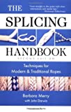 Image de The Splicing Handbook: Techniques for Modern and Traditional Ropes, Second Editi