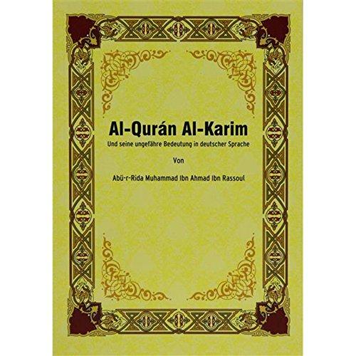 Der Koran, Das Heilige Buch des Islam (Deutsch) [Taschenbuch] Muhammad Ibn Ahmad Ibn Rassoul
