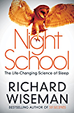 Night School: Wake up to the power of sleep