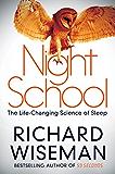 Night School: Wake up to the power of sleep (English Edition)