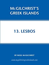 Lesbos (McGilchrist's Greek Islands Book 13) (English Edition)