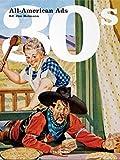 All-American Ads of the 30's, édition bilingue (allemand, français, anglais)