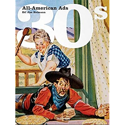 All-American Ads of the 30's, édition bilingue (allemand, français, anglais)
