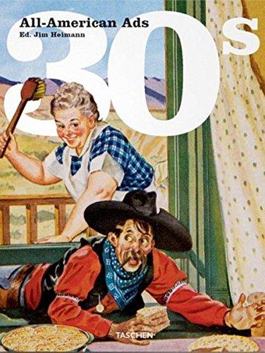 All American Ads of the 30s. Ediz. inglese, francese e tedesca (Midi)