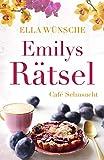 Emilys Rätsel (Café Sehnsucht 2)
