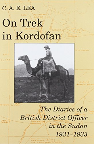 On Trek in Kordofan: The Diaries of a British District Officer in the Sudan 1931-1933