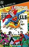 Legione dei super eroi. Classici DC: 13