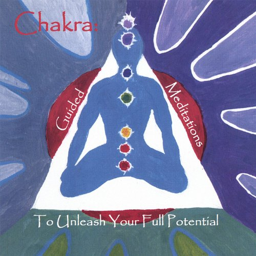 Chakra: Guided Meditations to ...