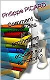 Telecharger Livres Comment trouver des idees profitables pour des ebooks sur Amazon (PDF,EPUB,MOBI) gratuits en Francaise
