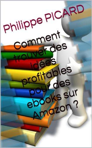 Comment trouver des idées profitables pour des ebooks sur Amazon ?