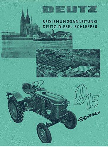 Preisvergleich Produktbild Bedienungsanleitung Deutz D15 Motor F1L712