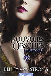 Pouvoirs Obscurs T05 - Soupçons