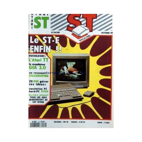 ATARI ST MAGAZINE [No 34] du 01/10/1989 - LE ST-E ENFIN - DUSSELDORF / L'ATARI TT - LE COMPILATEUR GFA - CALLIGRAPHER - ZZ-IDEE / GERER SES IDEES - EMULATION PC - HARD PC SPEED - TOUS LES JEUX
