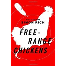 Free-Range Chickens by Simon Rich (2008-08-26)