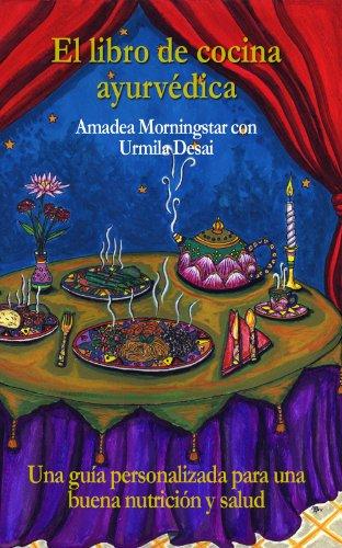 El libro de cocina ayurvédica por Amadea Morningstar