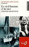 Le vieil homme et la mer d'Ernest Hemingway (Essai et dossier) - Folio - 23/04/1991