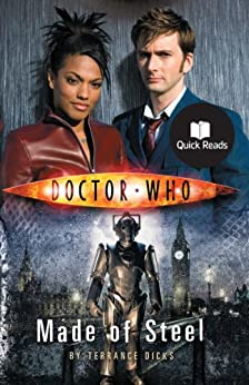 Doctor Who: Made of Steel (Doctor Who: Quick Reads Book 2) by [Dicks, Terrance]