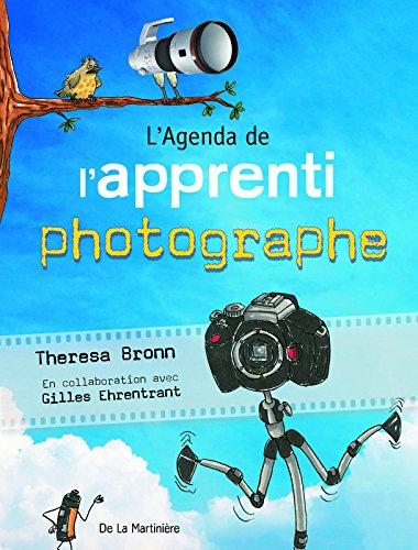 L'Agenda de l'apprenti photographe