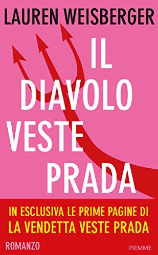 Il diavolo veste Prada (Bestseller Vol. 28) (Italian Edition)