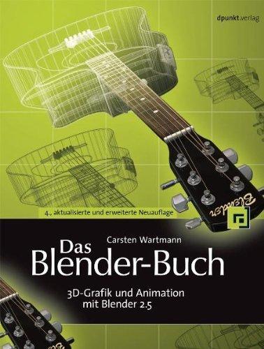 Das Blender-Buch: 3D-Grafik und Animation mit Blender 2.5 von Carsten Wartmann (2011) - Blender Animation Buch