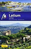 Latium mit Rom Reiseführer Michael Müller Verlag: Individuell reisen mit vielen praktischen Tipps.