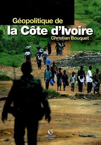 Gopolitique de la Cte d'Ivoire : Le dsespoir de Kourouma