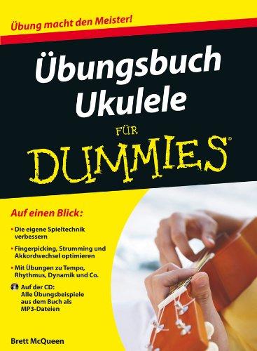 bungsbuch ukulele fr dummies enhanced edition german edition