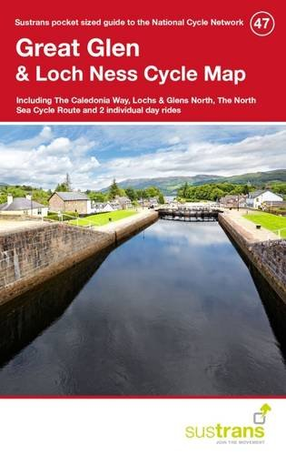 Great Glen & Loch Ness Cycle Map 47: Including the Caledonia Way, Lochs & Glens North, the North Sea Cycle Route and 2 Individual Day Rides por Sustrans