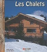 Les Chalets : Habiter là-haut