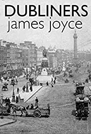 Dubliners - James Joyce: Annotated (English Edition)