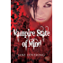 Vampire State of Mind: Not you're regular vampire story - you'll love it (Otherworlders Book 1)