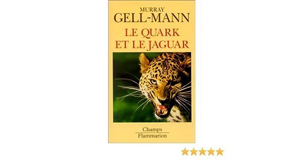 le quark et le jaguar