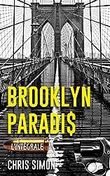 BROOKLYN PARADIS: L'intégrale