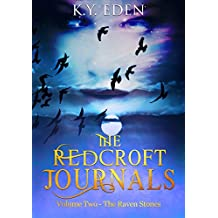 The Redcroft Journals: Volume Two - The Raven Stones