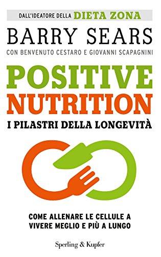 positive-nutrition-i-pilastri-della-longevita