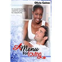 A Menu for Loving by Olivia Gaines (2015-02-23)