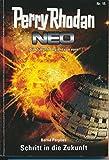 Perry Rhodan - Neo - Die Zukunft beginnt von vorn - Nr. 15 - Schritt in die Zukunft