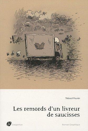 REMORDS D'UN LIVREUR DE SAUCISSES